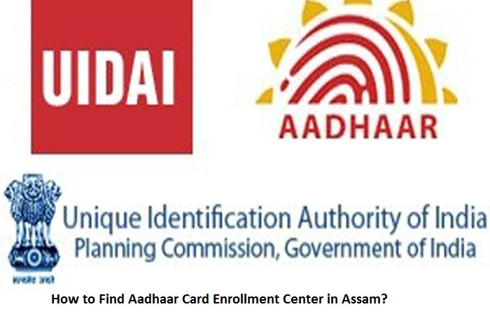 How to Find Aadhaar Card Enrollment Center in Assam?