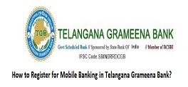 How to Register for Mobile Banking in Telangana Grameena Bank?