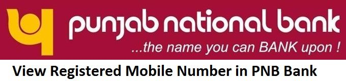 View Registered Mobile Number in PNB Bank