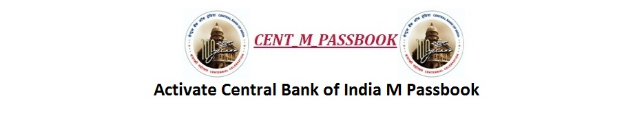Activate Central Bank of India M Passbook