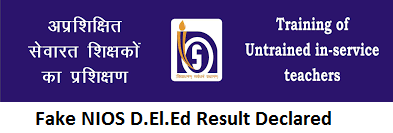 Fake NIOS D.El.Ed Result Declared