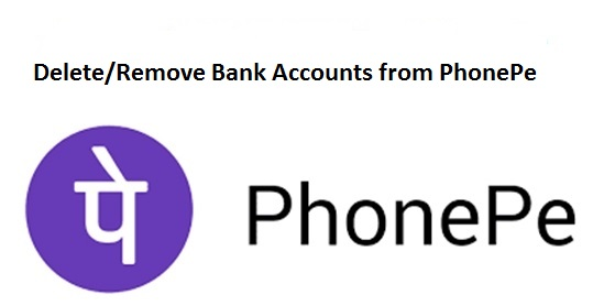 Delete/Remove Bank Accounts from PhonePe