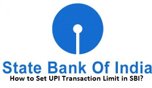 How to Set UPI Transaction Limit in SBI?