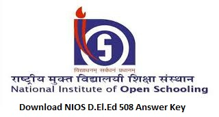 Download NIOS D.El.Ed 508 Answer Key