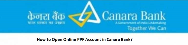 How to Open Online PPF Account in Canara Bank?